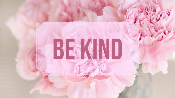 💝 Be Kind 💝